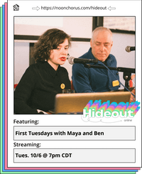 First Tuesdays with Maya and Ben