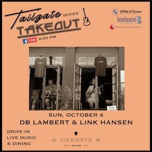 DB Lambert + Link Hansen - Tailgate Takeout Series