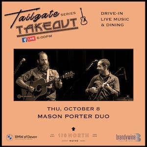 Mason Porter (Duo) - Tailgate Takeout Series