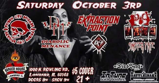 Sinister Fate, Extraction Point, Diabolic Menace, and PCB