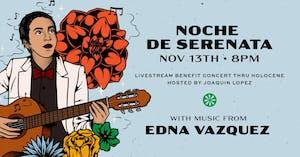 Noche de Serenata: A Livestream Benefit for Bienestar  ft. Edna Vazquez