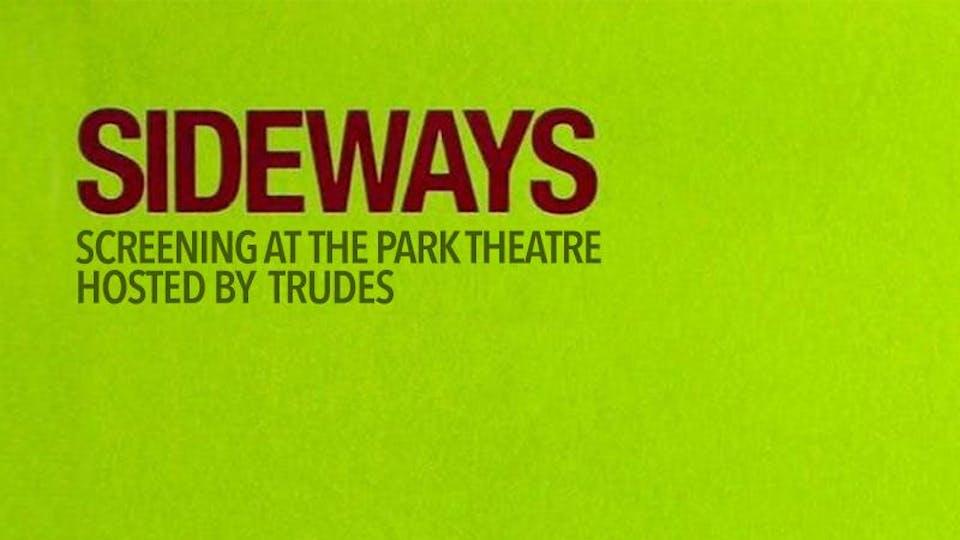 Sideways the Movie - W/ Movie Inspired Wine Flights