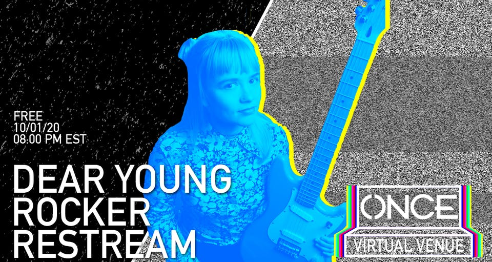 Dear Young Rocker Restream x ONCE VV