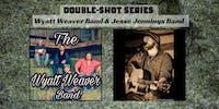 Wyatt Weaver Band & Jesse Jennings Band