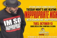 Inappropriate Nights with Damion Mr. Inapproriate