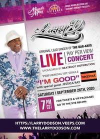 """Larry D """"Original Lead Singer of the Bar-Kays"""" Pay Per View Concert"""