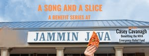 A Song & A Slice: Casey Cavanagh Benefiting the NIVA Emergency Relief Fund