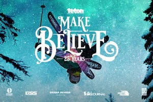 TETON GRAVITY RESEARCH: MAKE BELIEVE - EARLY
