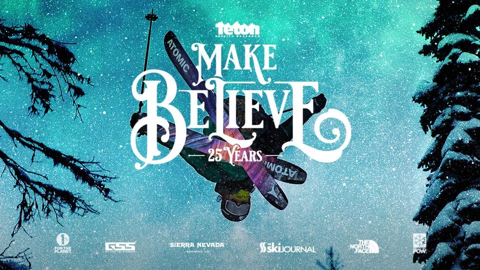 TETON GRAVITY RESEARCH: MAKE BELIEVE - LATE