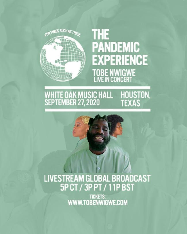Tobe Nwigwe: The Pandemic Experience Livestream