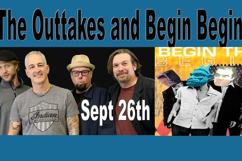 The Outtakes (80's and 90's Dance Band) with Begin the Begin (REM tribute)