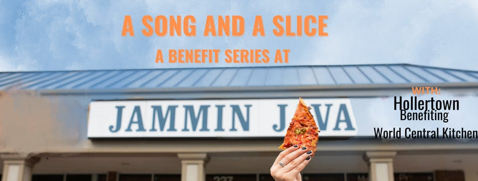 A Song & A Slice: Hollertown Benefiting World Central Kitchen
