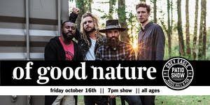 PATIO SHOW: Of Good Nature