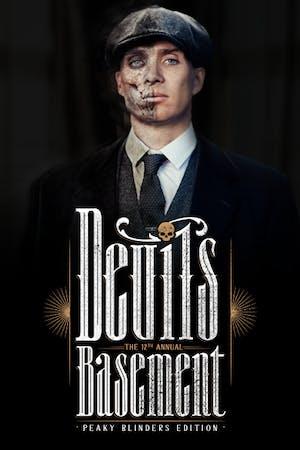 Devil's Basement - Peaky Blinders edition ft. DJ Dolph