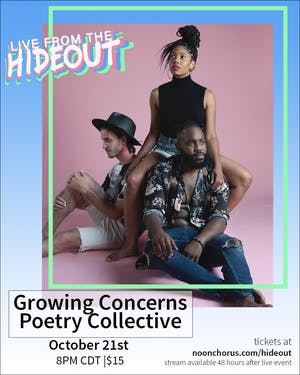 Growing Concerns Poetry Collective Live from the Hideout