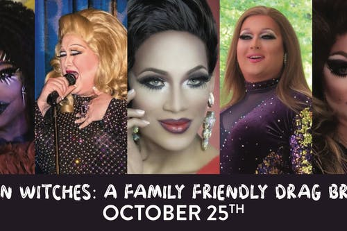 Wigs n' Witches: A Family Friendly Drag Brunch