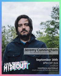 Jeremy Cunningham Live From the Hideout