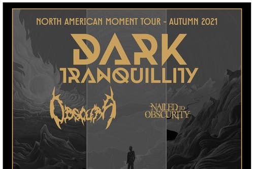 Dark Tranquillity • Obscura • Nailed to Obscurity