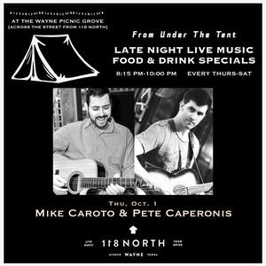 Mike Caroto + Pete Caperonis - From Under The Tent Series