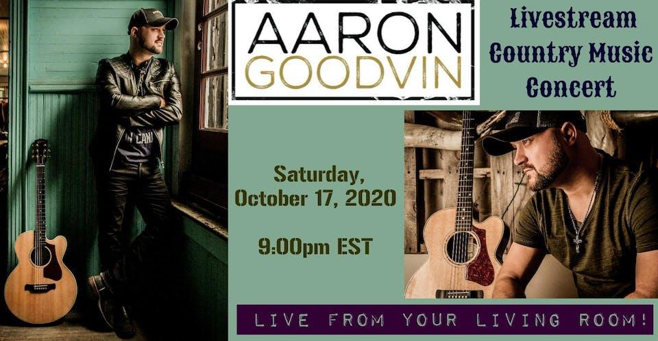 Aaron Goodvin Livestream Country Music Concert