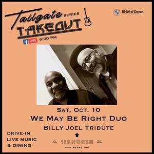 Billy Joel Tribute by We May Be Right Duo - Tailgate Takeout Series