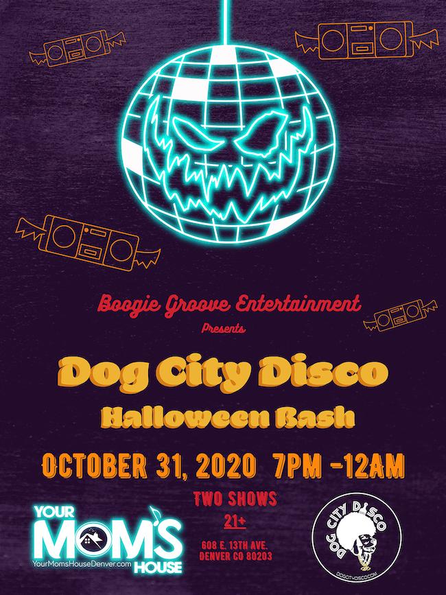 Dog City Disco Halloween Bash (Late Show)