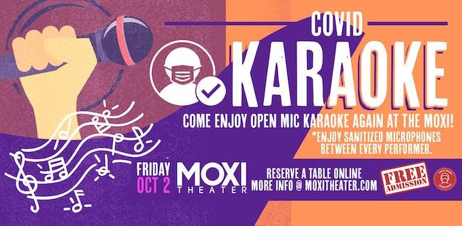 COVID Karaoke (Sanitized Mics & Free Admisison) at Moxi Theater