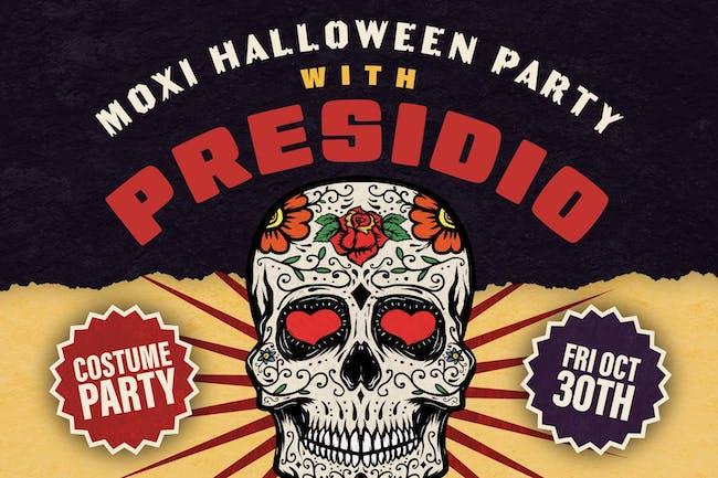 Presidio - Moxi Halloween Party