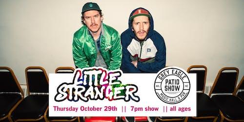 PATIO SHOW: Little Stranger