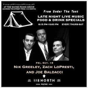 Nik Greeley, Zach LoPresti & Joe Baldacci - From Under The Tent Series