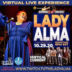 """LADY ALMA with VERTICAL CURRENT-""""GIMME THAT MUSIC"""" Virtual Live Experience!"""