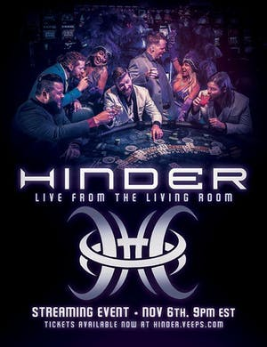"Hinder ""Live From Your Living Room"" Worldwide streaming event"