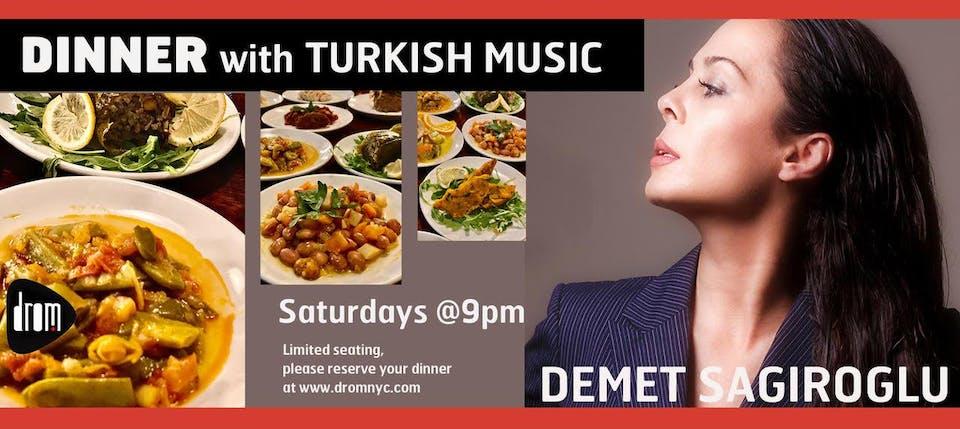 Dinner with Demet Sağıroğlu