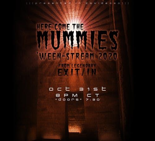HERE COME THE MUMMIES 'Ween-Stream 2020'