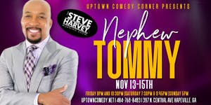 Nephew Tommy & Friends,  Live at Uptown Comedy Corner