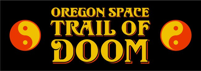 Oregon Space Trail of Doom with Terrycloth Mother + Boss Dog Brewing Co