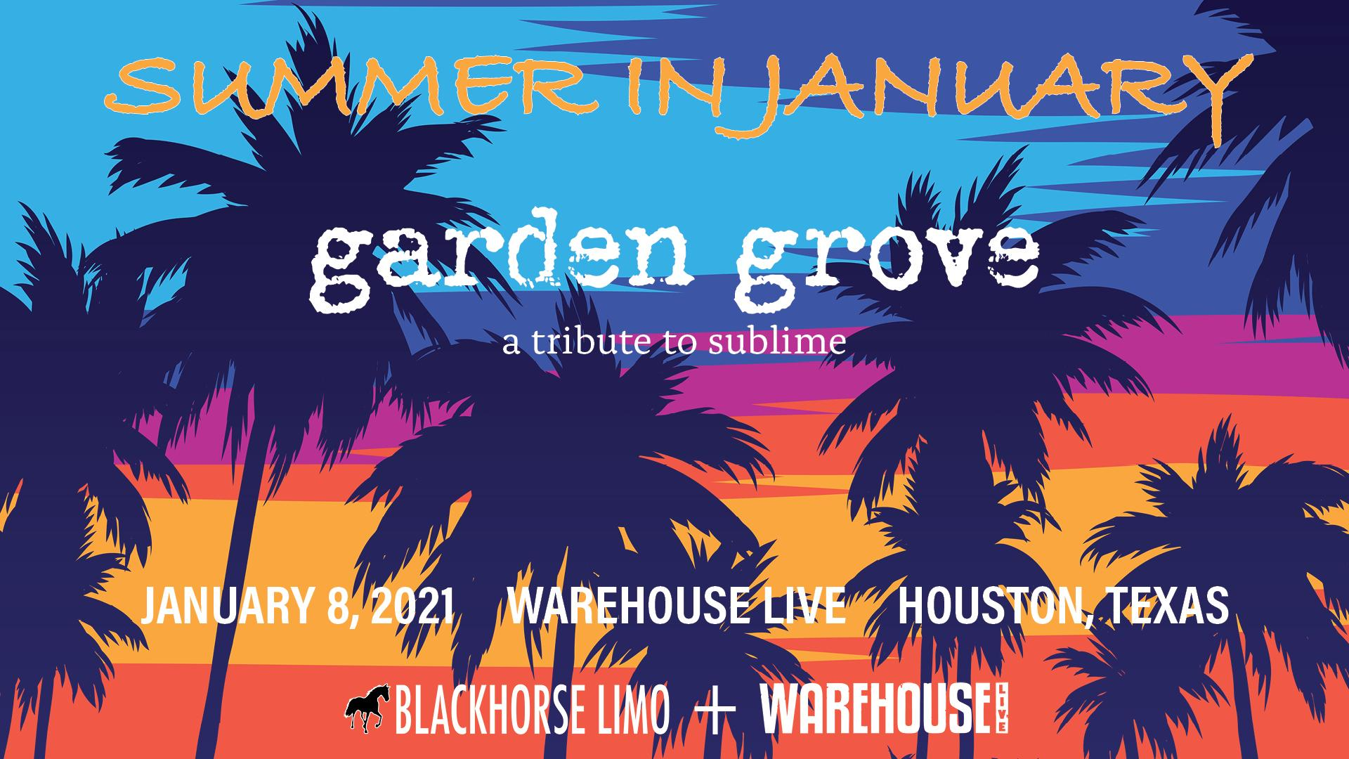 SUMMER IN JANUARY: GARDEN GROVE (TRIBUTE TO SUBLIME)