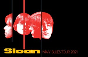 Sloan - Navy Blues Tour  - CANCELLED