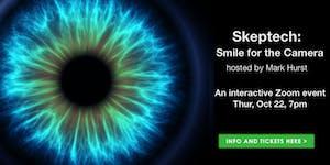 Skeptech: Smile for the Camera