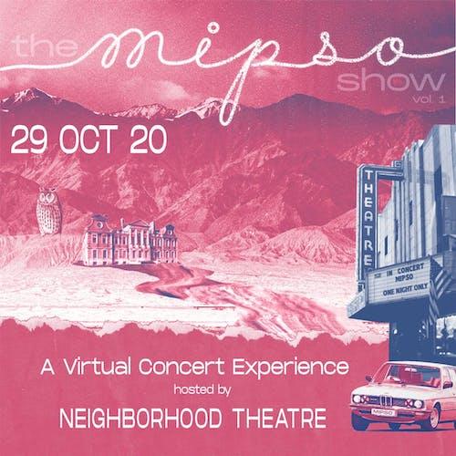 MIPSO - Album Release Celebration Live Stream powered by NoonChorus