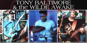 Tony Baltimore & The Wilde Awake