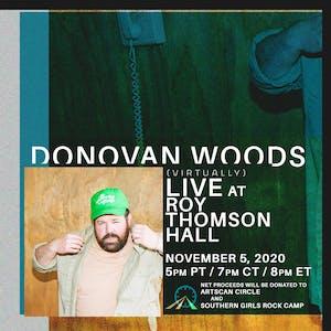 Donovan Woods  (Virtually) Live at Roy Thomson Hall