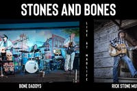 Stones and Bones - 2 Band Night - Bone Daddys & Rick Stone Music