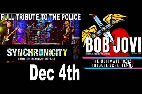 Police ( A Tribute) & Bob Jovi