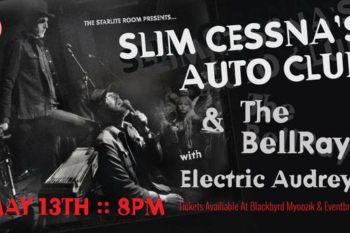Slim Cessna's Auto Club & The BellRays w/ Electric Audrey 2