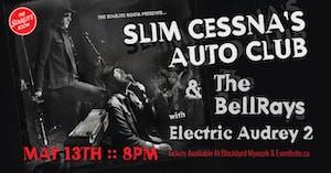 Slim Cessna's Auto Club & The BellRays w/ Electric Audrey 2