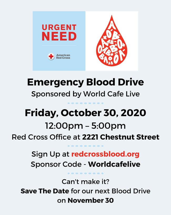 Emergency Blood Drive  Sponsored by World Cafe Live