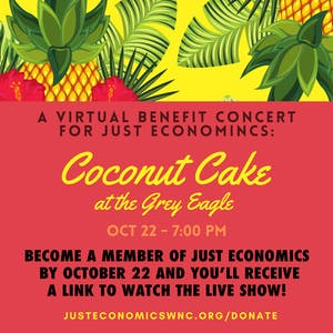 Coconut Cake: A Virtual Benefit Concert For Just Economics