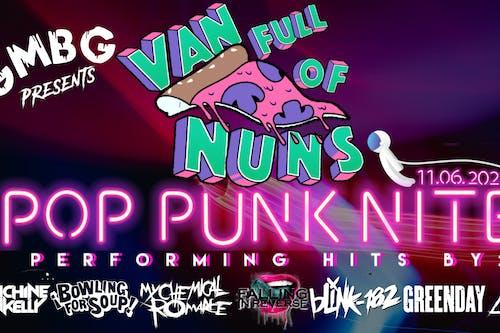 Pop Punk Nite by Van Full of Nuns!