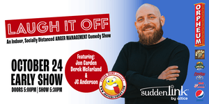Laugh It Off: An Indoor Comedy Show - Early Set